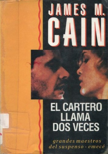9789500410014: EL CARTERO LLAMA DOS VECES by James M. Cain (THE POSTMAN ALWAYS RINGS TWICE) IN SPANISH