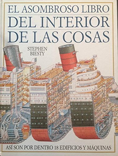 9789500411738: El Asombroso Libro del Interior de Las Cosas