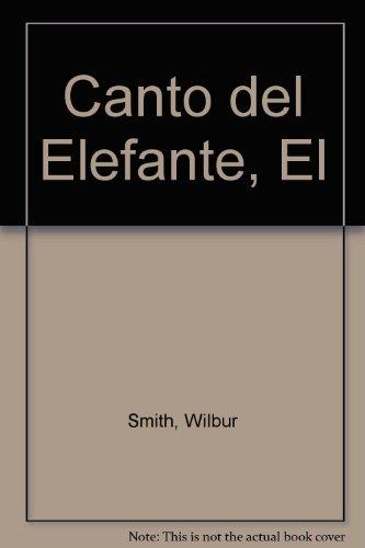 9789500411806: Canto del Elefante, El