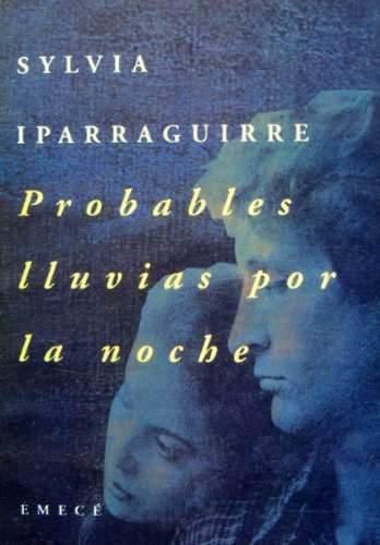 Probables lluvias por la noche (Escritores argentinos): Iparraguirre, Sylvia