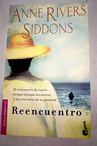 Reencuentro (9789500412490) by Anne Rivers Siddons