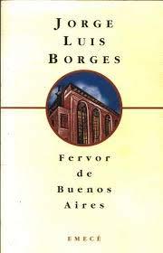 Fervor de Buenos Aires (Spanish Edition): Borges, Jorge Luis