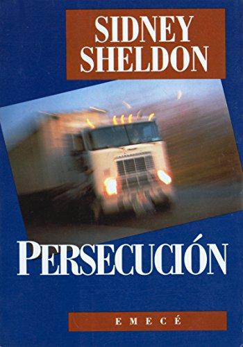 Persecucion (Spanish Edition): Sidney Sheldon