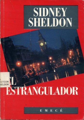 El estrangulator (The Strangler) (Spanish Edition): Sidney Sheldon; Translator-Nora