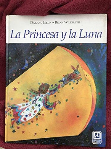 9789500414364: La Princesa y La Luna (Spanish Edition)