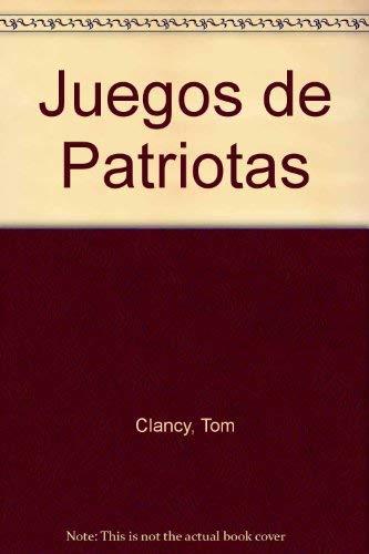 Juegos de patriotas (9789500414746) by Tom Clancy