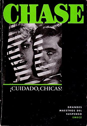 Cuidado, Chicas (Grandes Maestros del Suspenso): James Hadley Chase