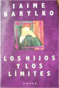 Los Hijos y Los Limites (Spanish Edition): Barylko, Jaime