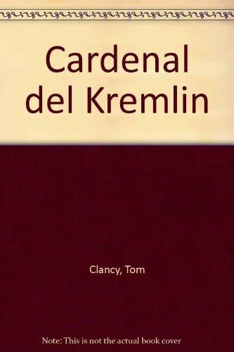 El cardenal del kremlin: Clancy, Tom