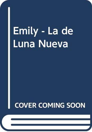 9789500415866: Emily - La de Luna Nueva
