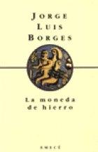 9789500416542: La Moneda de Hierro