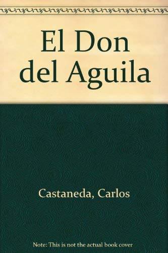 9789500416771: El Don del Aguila