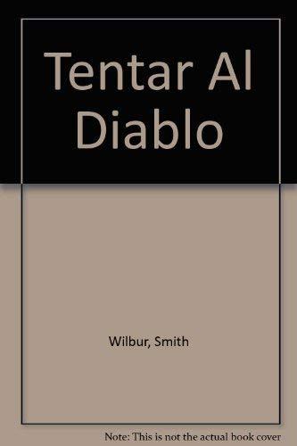 9789500417228: Tentar al diablo (Bestseller Internacional)
