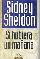 Si hubiera un mañana: Sheldon, Sidney