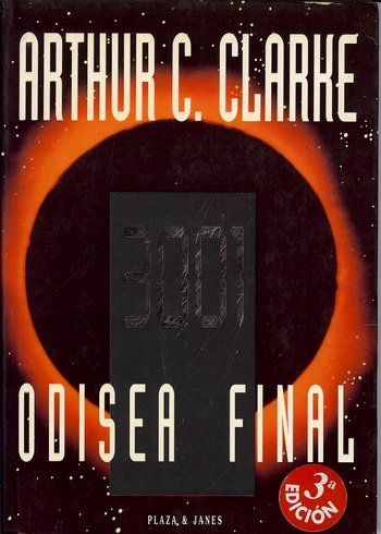 9789500417846: 3001, Odisea Final/3001, The Final Odyssey