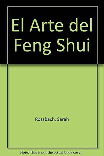 El arte del Feng Shui: Rossbach, Sarah