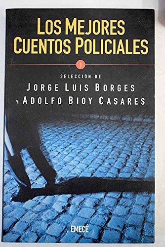 Los Mejores Cuentos Policiales: Adolfo Bioy Casares,