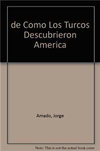 9789500418591: De cómo los turcos descubrieron América
