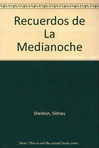 Recuerdos de La Medianoche (Spanish Edition): Sidney Sheldon