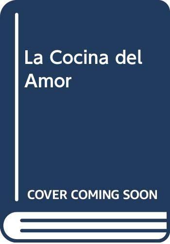 La Cocina del Amor (Spanish Edition): Buscaglia, Leo F.
