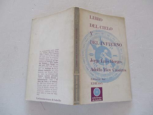 Libro del cielo y del infierno: Bioy Casares, Adolfo,