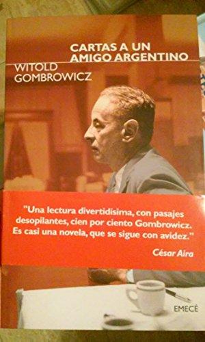 9789500420051: Cartas a Un Amigo Argentino (Spanish Edition)