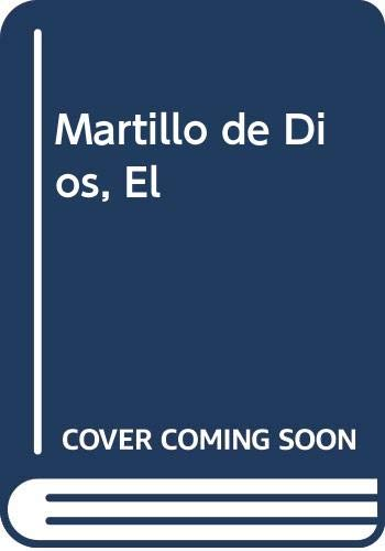 9789500420235: Martillo de Dios, El (Spanish Edition)