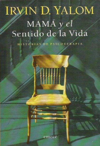 9789500420327: Mama y El Sentido de La Vida (Spanish Edition)