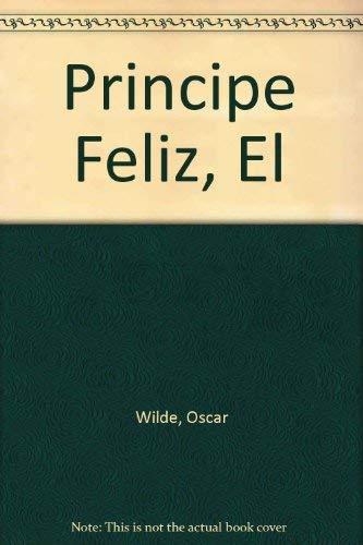 9789500420495: Principe Feliz, El