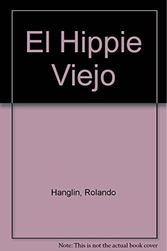 9789500420662: El Hippie Viejo