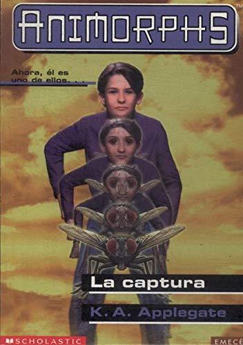 9789500421027: Captura, La (Animorphs) (Spanish Edition)