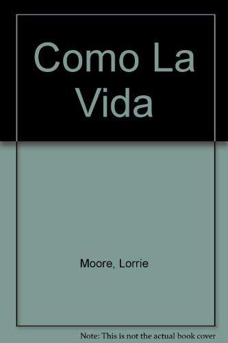 9789500421348: Como La Vida (Spanish Edition)