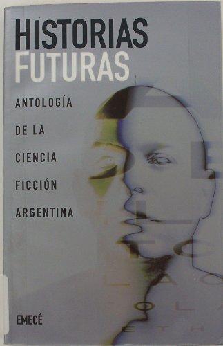 9789500421416: Historias futuras