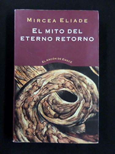 9789500422208: El Mito del Eterno Retorno