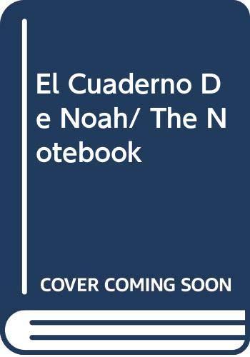 Cuaderno de Noah, El (Spanish Edition): Sparks, Nicholas