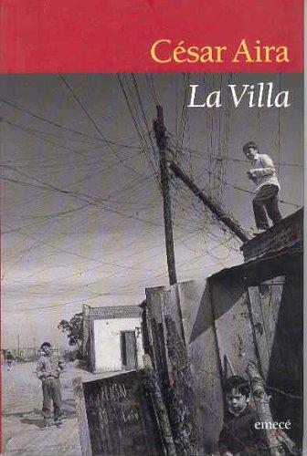 9789500422550: LA Villa (Escritores argentinos) (Spanish Edition)