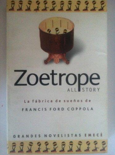 Zoetrope - La Fabrica de Suenos (Spanish Edition) (9500422719) by Francis Ford Coppola