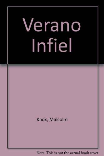 Verano Infiel (Spanish Edition): Knox, Malcolm