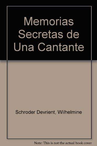 9789500423335: Memorias Secretas de Una Cantante
