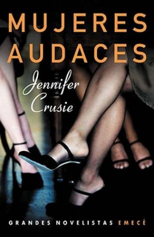 Mujeres Audaces (Spanish Edition): Crusie, Jennifer