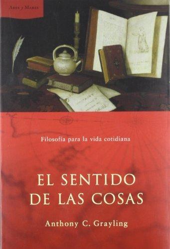 9789500423816: El Sentido de Las Cosas
