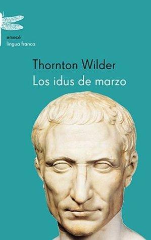 9789500423977: Los Idus de Marzo (Spanish Edition)