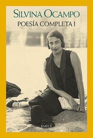 Poesia Completa (Spanish Edition): Ocampo, Silvina