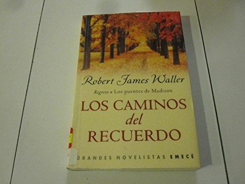 9789500424103: Los Caminos del Recuerdo (Spanish Edition)