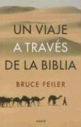 9789500424158: Un Viaje A Traves de la Biblia / Walking the Bible (Spanish Edition)