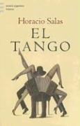 El Tango (Emece Argentina) (Spanish Edition): Salas, Horacio