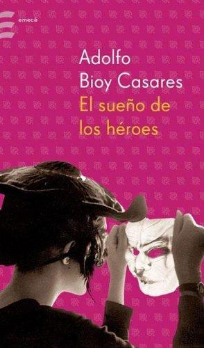 9789500425711: El Sueno de Los Heroes