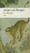 El Aleph (Biblioteca Jorge Luis Borges) (Spanish: Borges, Jorge Luis
