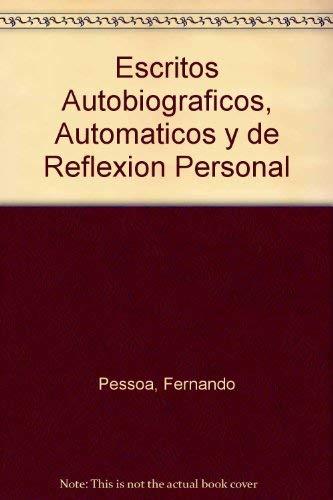 9789500426596: Escritos Autobiograficos, Automaticos y de Reflexion Personal (Spanish Edition)