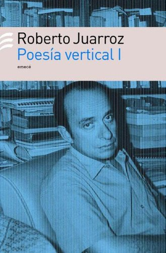 9789500427234: Poesia Vertical I (Spanish Edition)